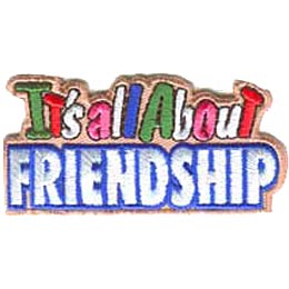 The words ''It's all About Friendship'' are written with ''It's all About'' on top of the emphasized word ''Friendship.''
