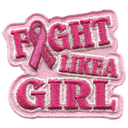 This pink badge has the words 'Fight Like A Girl' with the 'I' in 'Fight' replaced by a breast cancer ribbon.