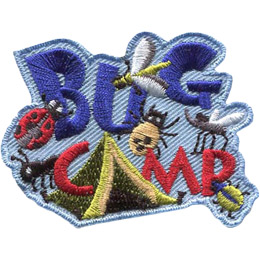 The words \'Bug Camp\' are stacked on top of each other. A green tent forms the \'A\' in \'Camp\'. Crawling all over this patch is a ladybug, a fly, an ant, a tick, a mosquito, and a flee.