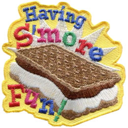 Having S'more Fun, S'more, Smore, Patch, Embroidered Patch, Merit Badge, Badge, Emblem, Iron On, Iron-On, Crest, Lapel Pin, Insignia, Girl Scouts, Boy Scouts, Girl Guides