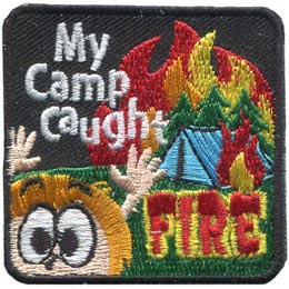 My Camp Caught Fire (Iron On)