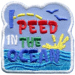 I Peed In The Ocean (Iron On)