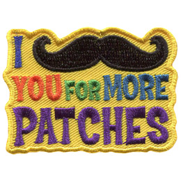 I Mustache You For More Patches (Iron On)