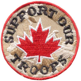 Support, Troop, Canada, Maple, Leaf, Military, Army, Patch, Embroidered Patch, Merit Badge, Badge, Emblem, Iron On, Iron-On, Crest, Lapel Pin, Insignia, Girl Scouts, Boy Scouts, Girl Guides