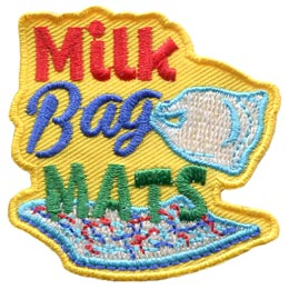 A mat woven out of milk bag strips rests at the bottom of this patch. The words ''Milk Bag Mats'' are stacked on top of one another and a milk bag is attached to the 'g' of 'Bag.'