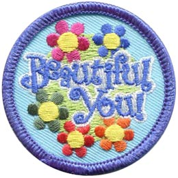 Beautiful, You, Esteem, Self Esteem, Flower, Patch, Embroidered Patch, Merit Badge, Badge, Emblem, Iron On, Iron-On, Crest, Lapel Pin, Insignia, Girl Scouts, Boy Scouts, Girl Guides
