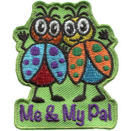 Two oddly coloured ladybugs or ladybirds are linked arm in arm and are waving at the viewer. Underneath are the words 'Me & My Pal'.