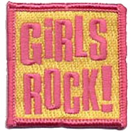 This yellow square patch has the words ''Girls Rock!'' embroidered in pink. A pink merrow border runs along the perimeter of the square.