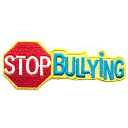 Stop Bullying, Bully, Abuse, Safety, Patch, Embroidered Patch, Crest, Merit Badge, Girl Scouts, Girl Guides, Boy Scouts