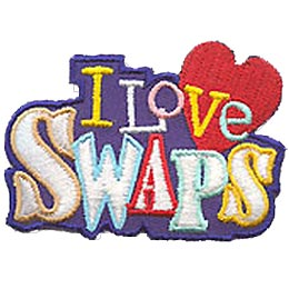 I Love Swaps, Heart, Trade, Traders, Patch, Embroidered Patch, Merit Badge, Crest, Girl Scouts, Boy Scouts, Girl Guides