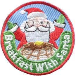 Santa, Claus, Santa Claus, Breakfast, Pancake, Syrup, Christmas, Patch, Embroidered Patch, Merit Badge, Badge, Emblem, Iron On, Iron-On, Crest, Insignia, Girl Scouts, Boy Scouts, Girl Guides