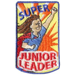 Super, Junior, Leader, Hero, Role Model, Patch, Embroidered Patch, Merit Badge, Badge, Emblem, Iron On, Iron-On, Crest, Lapel Pin, Insignia, Girl Scouts, Boy Scouts, Girl Guides