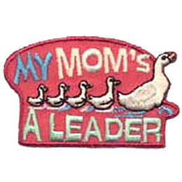 My Mom's a Leader - Ducks