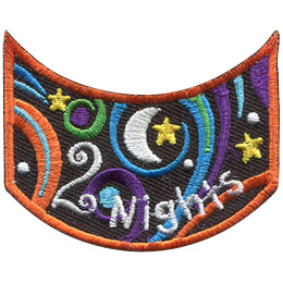 This wide U shaped patch has the words '2 Nights'. Multicoloured swirls accompany stars and a moon to decorate this crest.