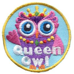 A regal owl waves its wing at the viewer. A jeweled crown is perched on the owl's head and she wears a yellow, red and green necklace. The words ''Queen Owl'' are embroidered at the bottom of the patch.