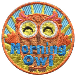 This happy owl has its arms reaching up to embrace the sunlight from the rising sun behind it. Near the bottom of the patch is the text 'Morning Owl.'