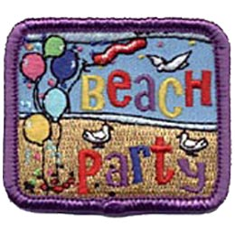 This square patch has a bunch of balloons on strings on the left side of the patch. The words ''Beach Party'' are embroidered in yellow, red, and purple coloured threads. In the background is a sandy beach, blue waters, and three seagulls.