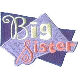 Big, Sister, Friend, Patch, Embroidered Patch, Merit Badge, Iron On, Iron-On, Crest, Girl Scouts, Boy Scouts, Girl Guides