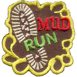 Mud, Run, Boot, Dirty, Exercise, Patch, Embroidered Patch, Merit Badge, Badge, Emblem, Iron On, Iron-On, Crest, Lapel Pin, Insignia, Girl Scouts, Boy Scouts, Girl Guides
