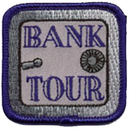 Bank, Tour, Safe, Finance, Patch, Embroidered Patch, Merit Badge, Badge, Emblem, Iron On, Iron-On, Crest, Lapel Pin, Insignia, Girl Scouts, Boy Scouts, Girl Guides