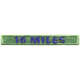 This rectangular patch says, '16 Miles' to commemorate 16 miles hiked.